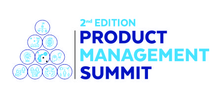 2nd Edition Product Management Summit 2019